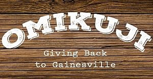 Omikuji: Giving Back to Gainesville